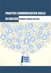 Practice communication skills in English: Religion, Culture and Law